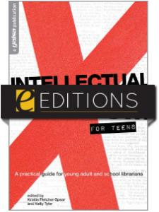 Image for Intellectual Freedom for Teens: A Practical Guide for Young Adult & School Librarians—eEditions e-book