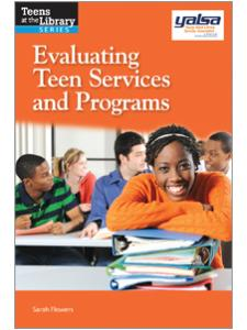 Image for Evaluating Teen Services and Programs