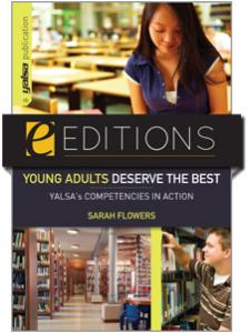 Image for Young Adults Deserve the Best: YALSA's Competencies in Action--eEditions e-book