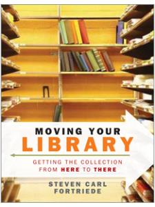 Image for Moving Your Library: Getting the Collection from Here to There