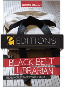 Image for The Black Belt Librarian: Real-World Safety & Security--eEditions e-book