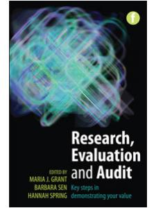 Image for Research, Evaluation and Audit: Key Steps in Demonstrating Your Value