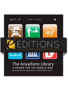 Image for The Anywhere Library: A Primer for the Mobile Web--eEditions e-book