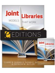 Image for Joint Libraries: Models That Work--print/e-book Bundle