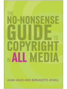 Image for The No-Nonsense Guide to Copyright in All Media