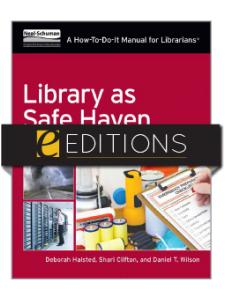 Image for Library as Safe Haven: Disaster Planning, Response, and Recovery; A How-To-Do-It Manual for Librarians—eEditions e-book