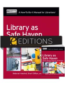 Image for Library as Safe Haven: Disaster Planning, Response, and Recovery; A How-To-Do-It Manual for Librarians —print/e-book Bundle