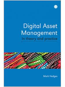 Image for Digital Asset Management in Theory and Practice