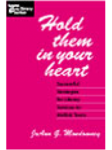 Image for Hold Them in Your Heart: Successful Strategies for Library Services to At-Risk Teens