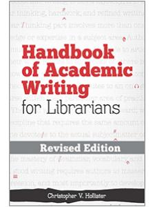 Image for Handbook of Academic Writing for Librarians—REVISED EDITION