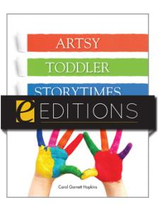 Image for Artsy Toddler Storytimes: A Year's Worth of Ready-To-Go Programming--eEditions PDF e-book