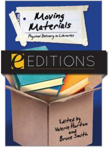 Image for Moving Materials: Physical Delivery in Libraries--eEditions e-book