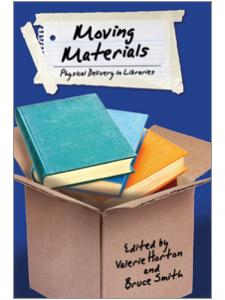 Image for Moving Materials: Physical Delivery in Libraries