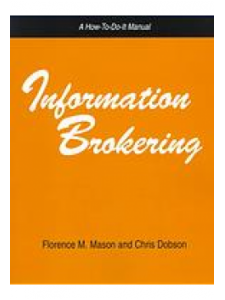 Image for Information Brokering: A How-To-Do-It Manual for Librarians