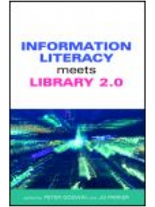 Image for Information <strong>Literacy</strong> Meets Library 2.0: