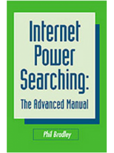 Image for Internet Power Searching, Second Edition: The Advanced Manual