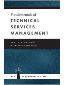 Image for Fundamentals of Technical Services Management