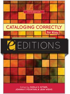Image for Cataloging Correctly for Kids: An Introduction to the Tools, Fifth Edition--eEditions PDF e-book