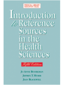 Image for Introduction to Reference Sources in the Health Sciences, Fifth Edition