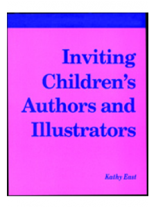 Image for Inviting Children's Authors and Illustrators: A How-To-Do-It Manual for Librarians