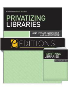 Image for Privatizing Libraries--print/e-book Bundle