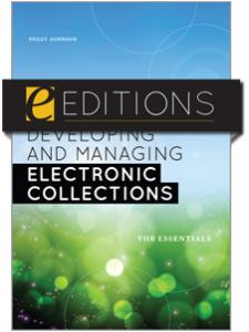 Image for Developing and Managing Electronic Collections: The Essentials--eEditions e-book