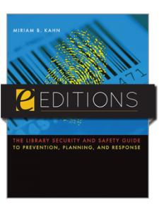 Image for The Library Security and Safety Guide to Prevention, Planning, and Response--eEditions PDF e-book