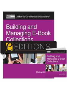 Image for Building and Managing E-Book Collections: A How-To-Do-It Manual for Librarians--print/PDF e-book Bundle