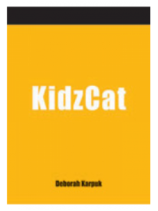 Image for KidzCat: A How-To-Do-It Manual for Cataloging Children's Materials and Instructional Resources