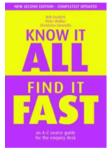 Image for Know It All, Find It Fast, Second Edition: An A-Z Source Guide for the Enquiry Desk