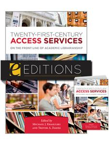 Image for Twenty-First-Century Access Services: On the Front Line of Academic Librarianship--print/e-book Bundle