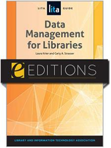 Image for Data Management for Libraries: A LITA Guide--eEditions e-book