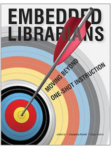Image for Embedded Librarians: Moving Beyond One-Shot Instruction