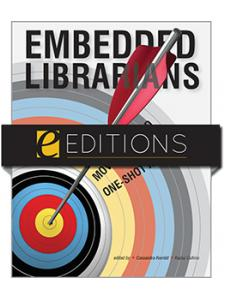 Image for Embedded Librarians: Moving Beyond One-Shot Instruction--eEditions e-book