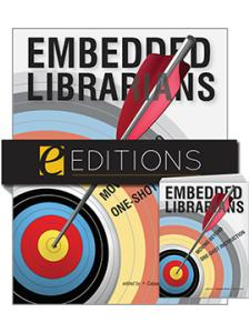 Image for Embedded Librarians: Moving Beyond One-Shot Instruction--print/e-book Bundle