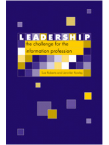 Image for Leadership: The Challenge for the Information Profession