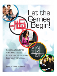 Image for Let the Games Begin! Engaging Students with Interactive Information Literacy Instruction