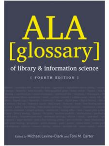 Ala Glossary Of Library And Information Science Fourth Edition Ala Store