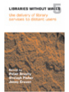 Image for Libraries Without Walls 5: The Delivery of Library Services to Distant Users