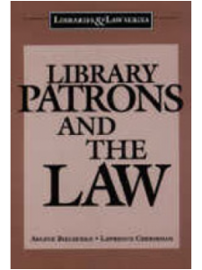 Image for Library Patrons and the Law:
