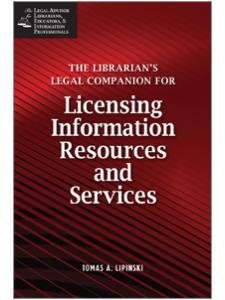 Image for The Librarian's Legal Companion for Licensing Information Resources and Services