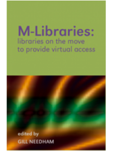 Image for M-Libraries: Libraries on the Move to Provide Virtual Access