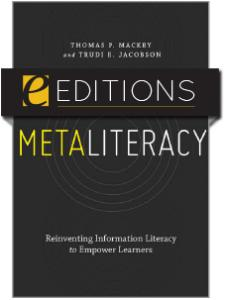 Image for Metaliteracy: Reinventing Information Literacy to Empower Learners—eEditions e-book