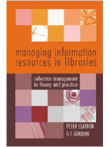 Image for Managing Information Resources in Libraries and Information Services: Principles and Procedures