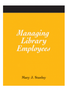 Image for Managing Library Employees: A How-To-Do-It Manual