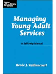 Image for Managing Young Adult Services: A Self-Help Manual