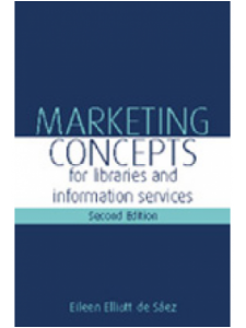 Image for Marketing Concepts for Libraries and Information Services, Second Edition: