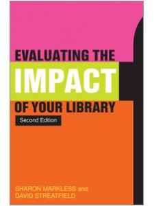 Image for Evaluating the Impact of Your Library, Second Edition