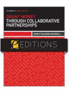 Image for Grant Money through Collaborative Partnerships--e-book