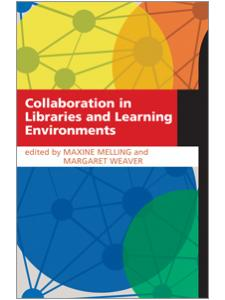 Image for Collaboration in Libraries and Learning Environments